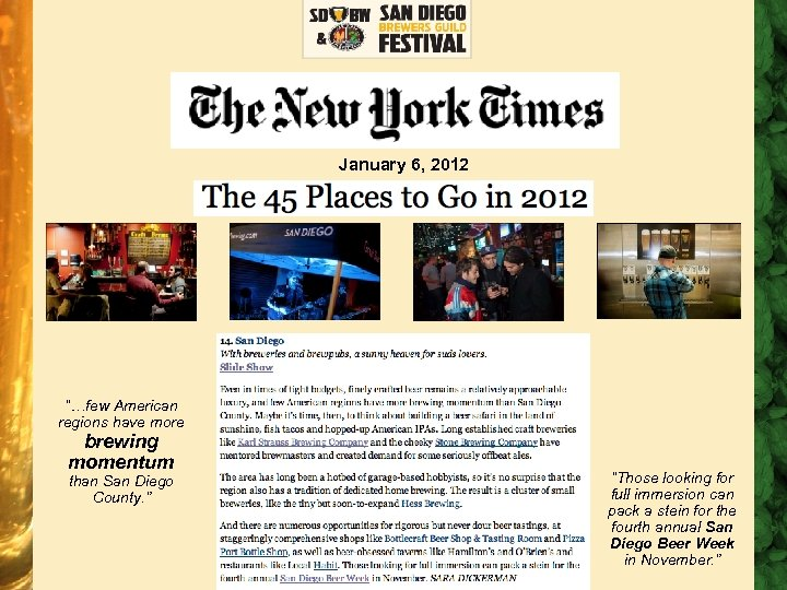 "NEW YORK TIMES ARTICLE January 6, 2012 ""…few American regions have more brewing momentum"