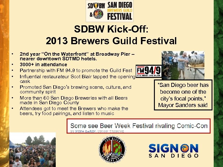 "SDBW Kick-Off: 2013 Brewers Guild Festival • • 2 nd year ""On the Waterfront"""
