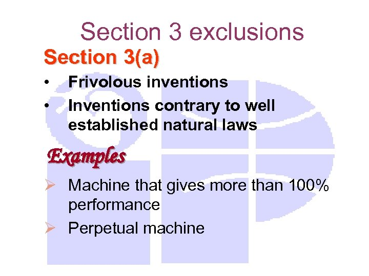 Section 3 exclusions Section 3(a) • • Frivolous inventions Inventions contrary to well established