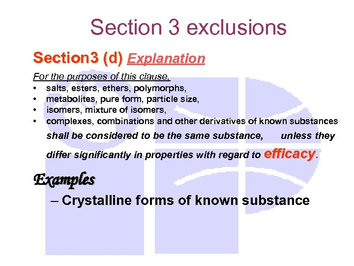 Section 3 exclusions Section 3 (d) Explanation For the purposes of this clause, •