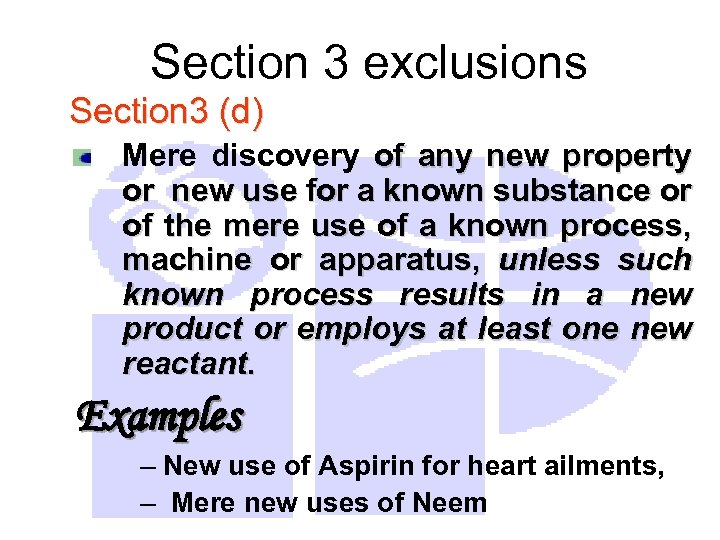 Section 3 exclusions Section 3 (d) Mere discovery of any new property or new