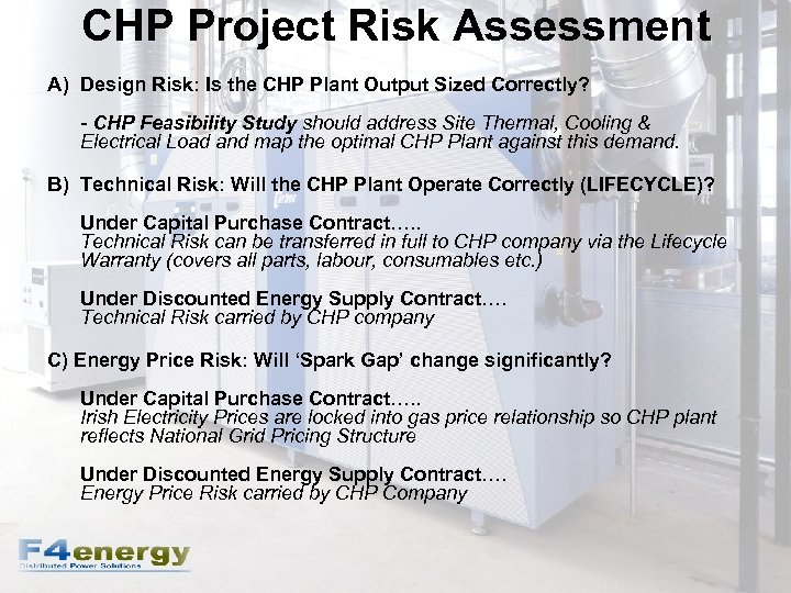CHP Project Risk Assessment A) Design Risk: Is the CHP Plant Output Sized Correctly?