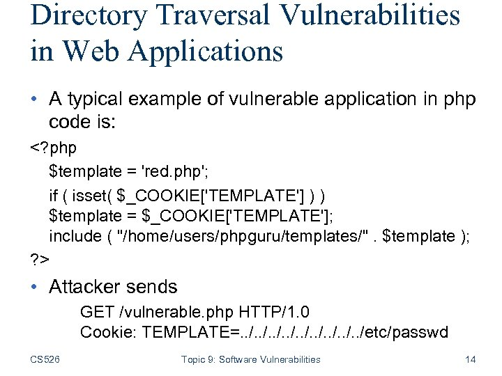 Directory Traversal Vulnerabilities in Web Applications • A typical example of vulnerable application in