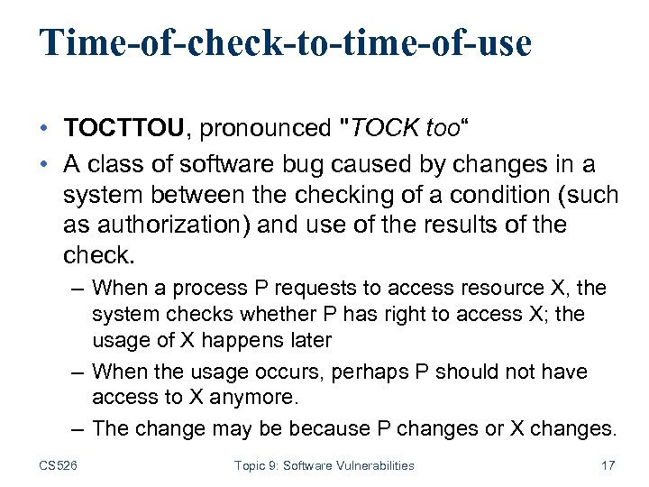 Time-of-check-to-time-of-use • TOCTTOU, pronounced
