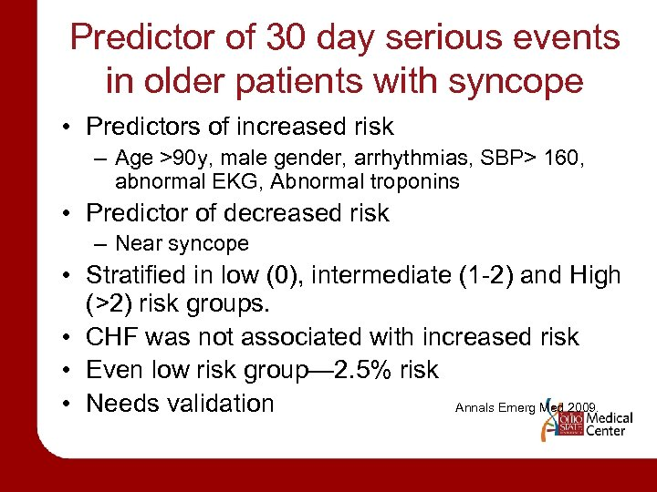 Predictor of 30 day serious events in older patients with syncope • Predictors of
