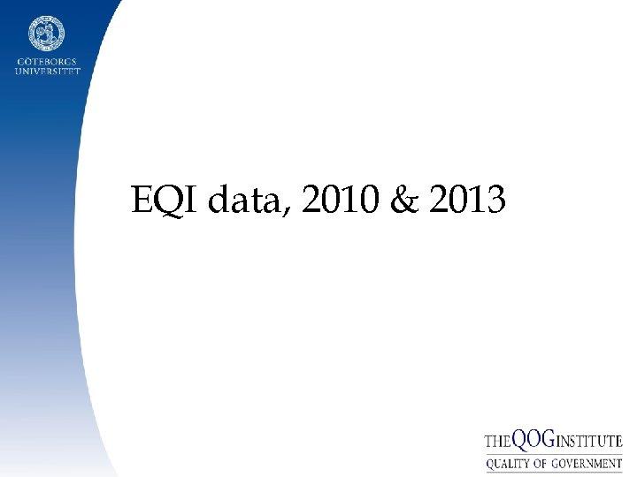 EQI data, 2010 & 2013