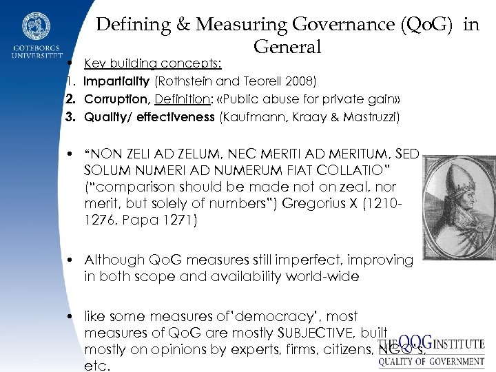 • 1. 2. 3. Defining & Measuring Governance (Qo. G) in General Key