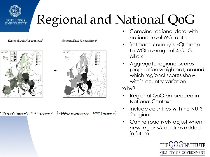 Regional and National Qo. G • Combine regional data with national level WGI data