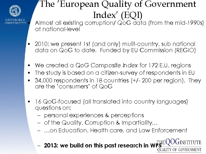 The 'European Quality of Government Index' (EQI) • Almost all existing corruption/ Qo. G