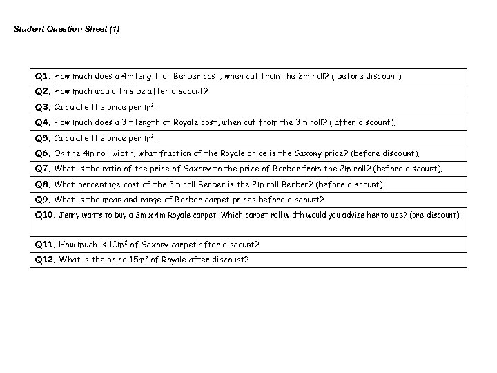 Student Question Sheet (1) Q 1. How much does a 4 m length of