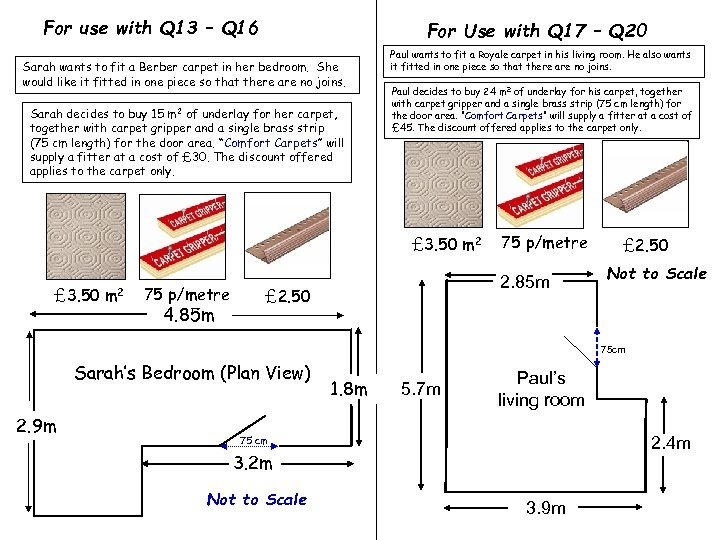 For use with Q 13 – Q 16 For Use with Q 17 –