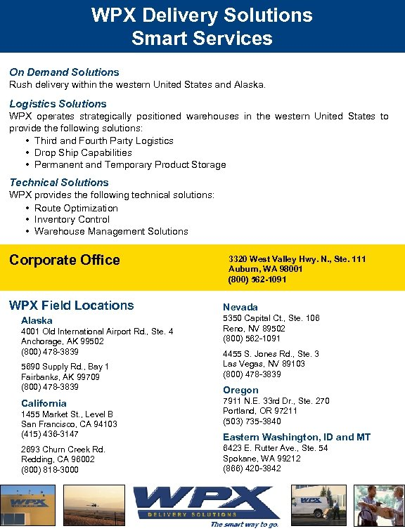 WPX Delivery Solutions Smart Services On Demand Solutions Rush delivery within the western United