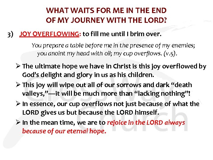 WHAT WAITS FOR ME IN THE END OF MY JOURNEY WITH THE LORD? 3)