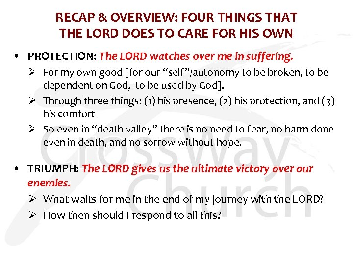 RECAP & OVERVIEW: FOUR THINGS THAT THE LORD DOES TO CARE FOR HIS OWN