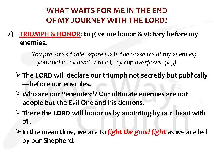 WHAT WAITS FOR ME IN THE END OF MY JOURNEY WITH THE LORD? 2)