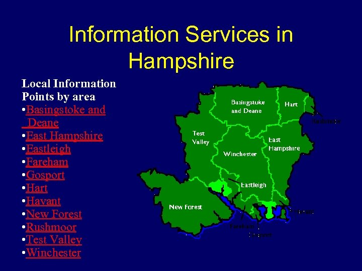 Information Services in Hampshire Local Information Points by area • Basingstoke and Deane •