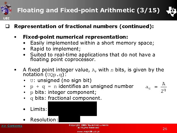 Floating and Fixed-point Arithmetic (3/15) UBI q Representation of fractional numbers (continued): § Fixed-point