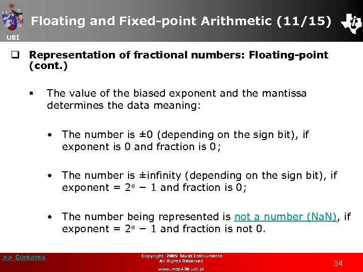 Floating and Fixed-point Arithmetic (11/15) UBI q Representation of fractional numbers: Floating-point (cont. )