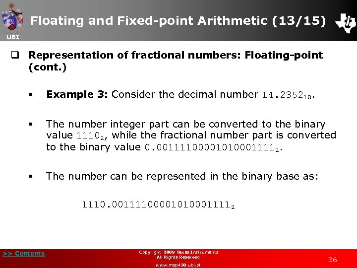 Floating and Fixed-point Arithmetic (13/15) UBI q Representation of fractional numbers: Floating-point (cont. )