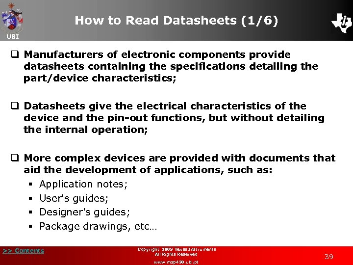 How to Read Datasheets (1/6) UBI q Manufacturers of electronic components provide datasheets containing