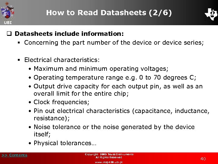 How to Read Datasheets (2/6) UBI q Datasheets include information: § Concerning the part