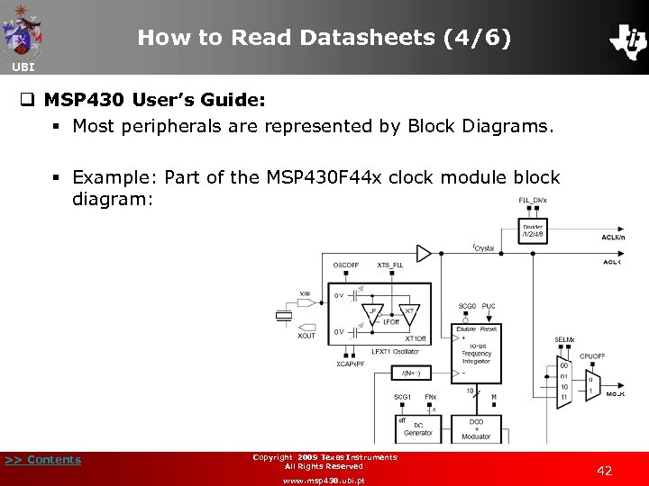 How to Read Datasheets (4/6) UBI q MSP 430 User's Guide: § Most peripherals