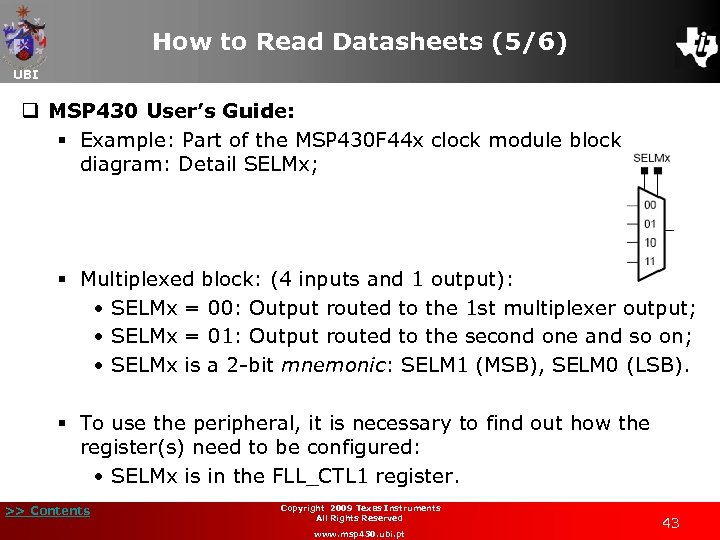 How to Read Datasheets (5/6) UBI q MSP 430 User's Guide: § Example: Part
