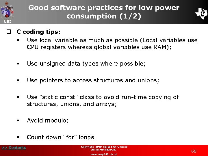 Good software practices for low power consumption (1/2) UBI q C coding tips: §