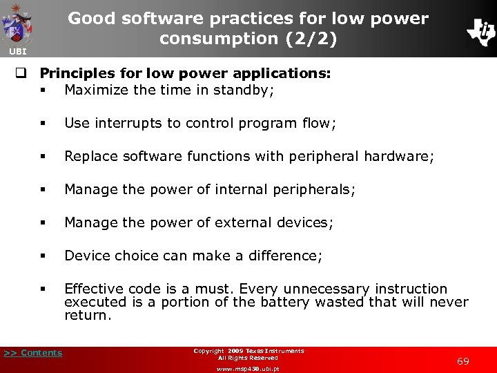 Good software practices for low power consumption (2/2) UBI q Principles for low power