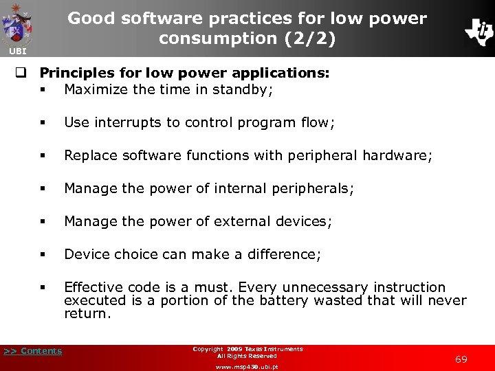 Good software practices for low power consumption (2/2) UBI q Principles for low power