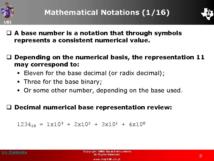 Mathematical Notations (1/16) UBI q A base number is a notation that through symbols