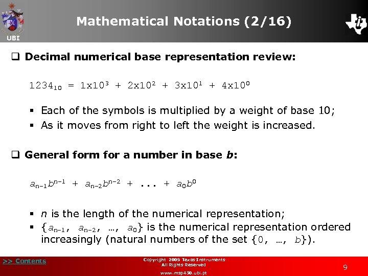 Mathematical Notations (2/16) UBI q Decimal numerical base representation review: 123410 = 1 x