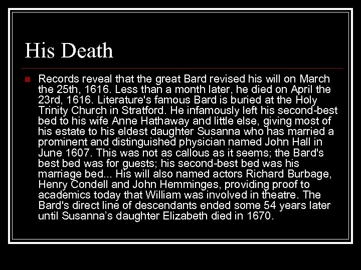 His Death n Records reveal that the great Bard revised his will on March