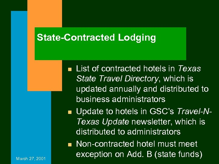 State-Contracted Lodging n n n March 27, 2001 List of contracted hotels in Texas