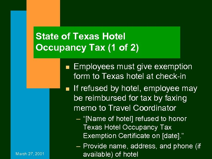 State of Texas Hotel Occupancy Tax (1 of 2) n n March 27, 2001