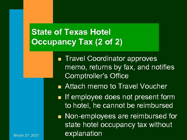 State of Texas Hotel Occupancy Tax (2 of 2) n n March 27, 2001