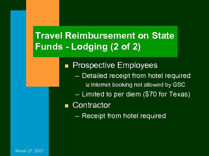 Travel Reimbursement on State Funds - Lodging (2 of 2) n Prospective Employees –