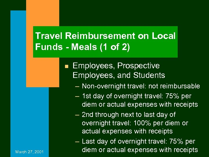 Travel Reimbursement on Local Funds - Meals (1 of 2) n March 27, 2001