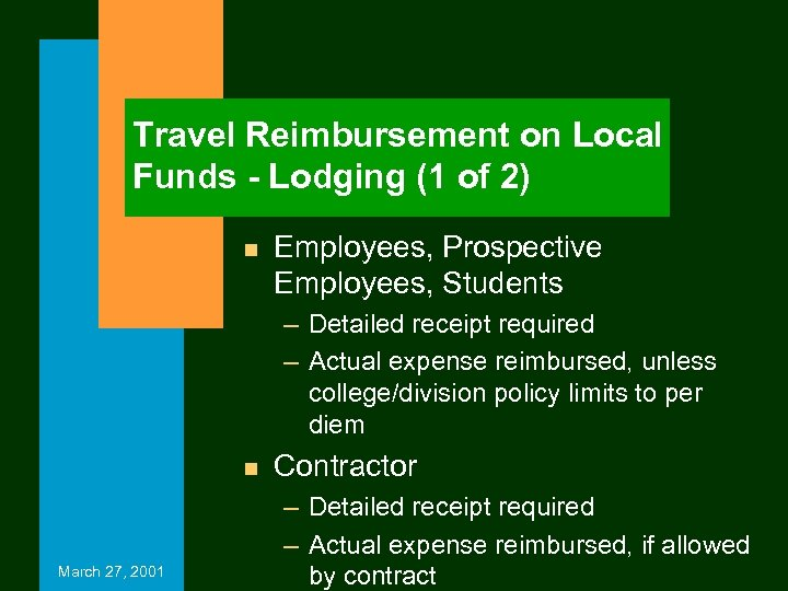 Travel Reimbursement on Local Funds - Lodging (1 of 2) n Employees, Prospective Employees,