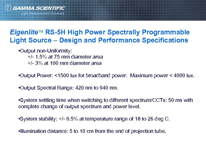 Eigenlite. TM RS-5 H High Power Spectrally Programmable Light Source – Design and Performance