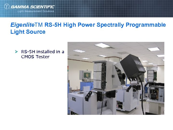 Eigenlite. TM RS-5 H High Power Spectrally Programmable Light Source Ø RS-5 H installed