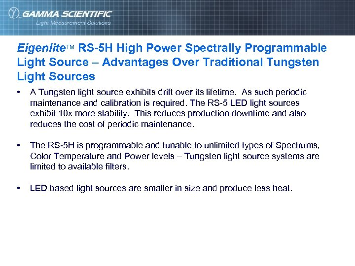 Eigenlite. TM RS-5 H High Power Spectrally Programmable Light Source – Advantages Over Traditional