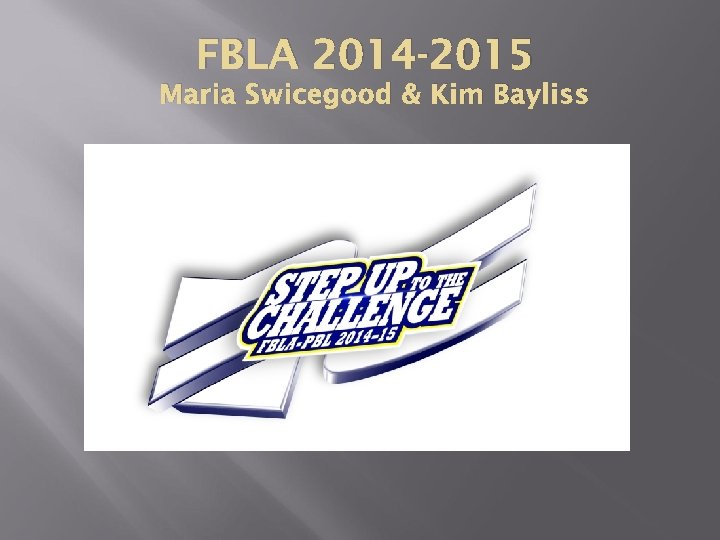 FBLA 2014 -2015 Maria Swicegood & Kim Bayliss