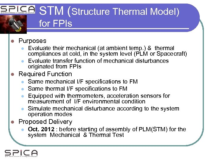 STM (Structure Thermal Model) for FPIs l Purposes l l l Required Function l
