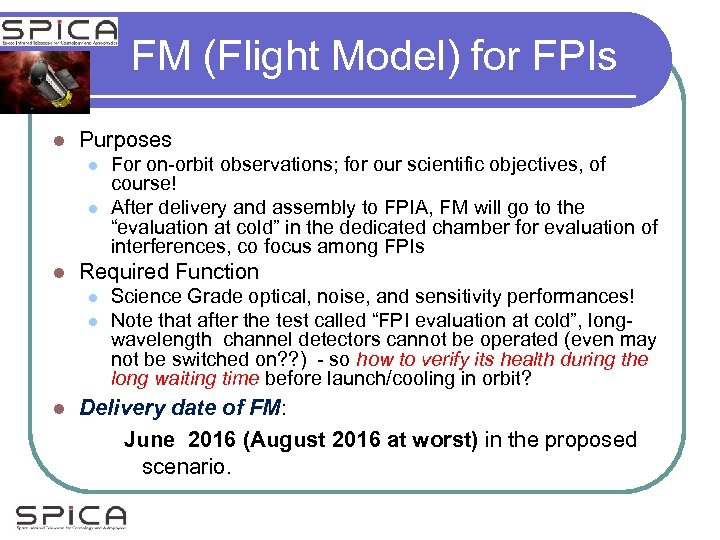 FM (Flight Model) for FPIs l Purposes l l l Required Function l l