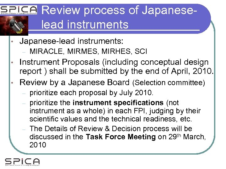 Review process of Japaneselead instruments • Japanese-lead instruments: – MIRACLE, MIRMES, MIRHES, SCI Instrument