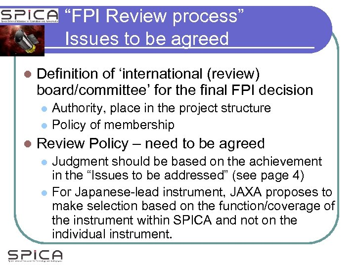 """""""FPI Review process"""" Issues to be agreed l Definition of 'international (review) board/committee' for"""