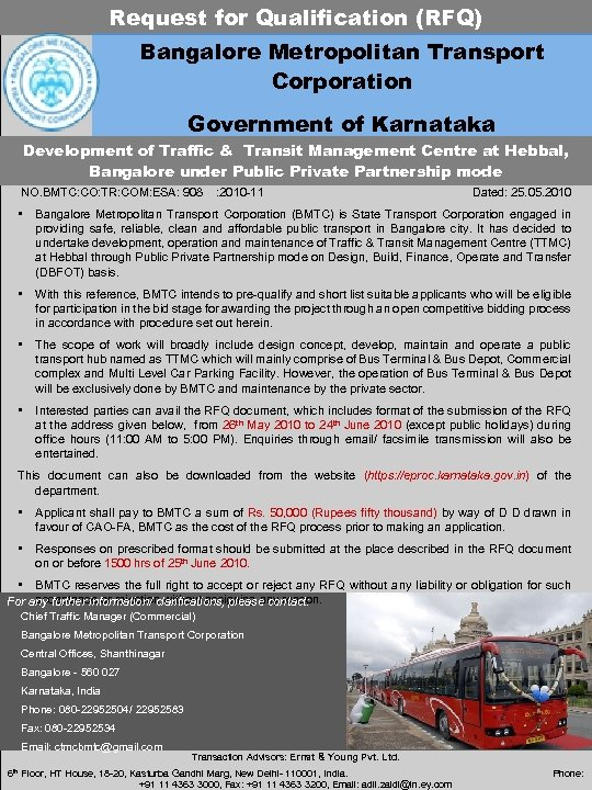 Request for Qualification (RFQ) Bangalore Metropolitan Transport Corporation Government of Karnataka Development of Traffic