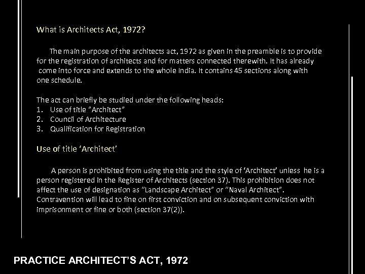 What is Architects Act, 1972? The main purpose of the architects act, 1972 as