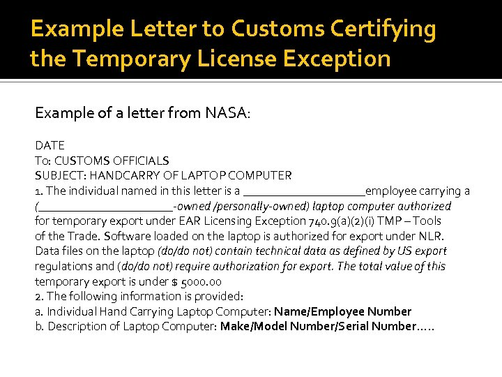 Example Letter to Customs Certifying the Temporary License Exception Example of a letter from